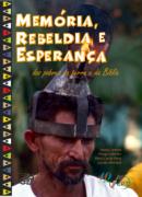 Memória, Rebeldia e Esperança: dos pobres da terra e da Bíblia