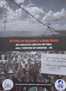 Os pivôs da discórdia e a digna raiva: uma análise dos conflitos por terra, água e território em Correntina - BA