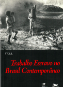 Trabalho Escravo no Brasil Contemporâneo