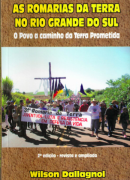 As Romarias da Terra no Rio Grande do Sul: o povo de a caminho da terra prometida